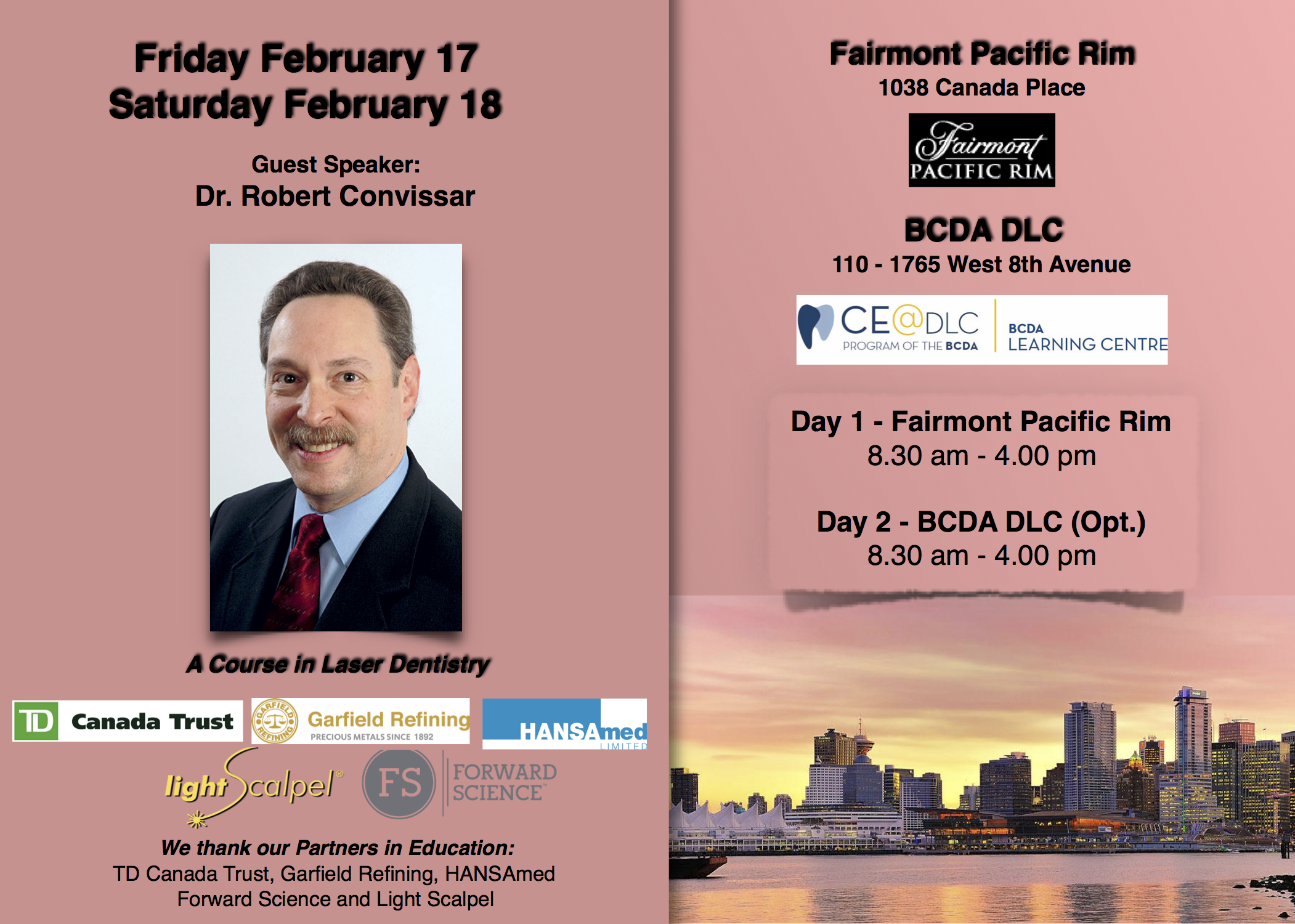 VDDS Lecture - A Course in Laser Dentistry - February 17 and 18, 2017